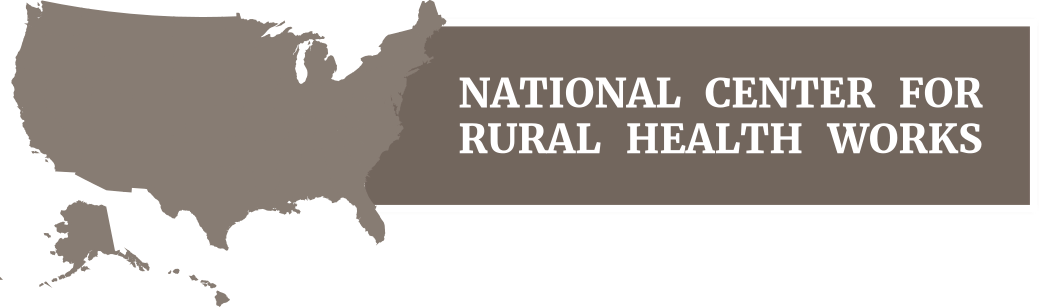 About Us – National Center for Rural Health Works